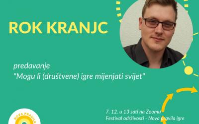 """Prijavite se: predavanje Roka Kranjca """"Mogu li (društvene) igre mijenjati svijet?"""""""