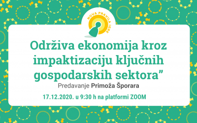 "Predavanje Primoža Šporara ""Održiva ekonomija kroz impaktizaciju ključnih gospodarskih sektora"""