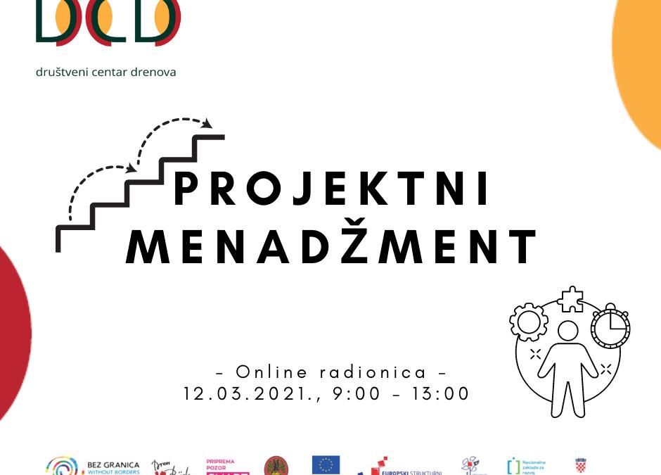 """Poziv na radionicu o projektnom menadžmentu u sklopu projekta """"Društveni centar Drenova"""""""