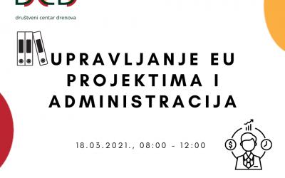 """Najava radionice o upravljanju EU projektima i administraciji u sklopu projekta """"Društveni centar Drenova"""""""