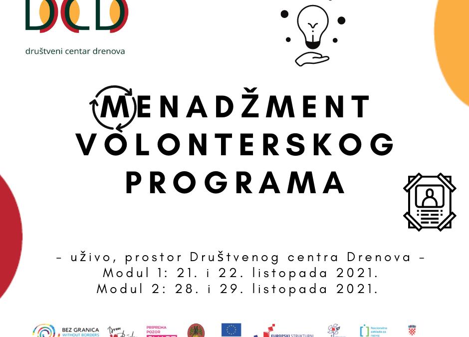 """Najava radionice """"Menadžment volonterskog programa"""" u sklopu projekta """"Društveni centar Drenova"""""""